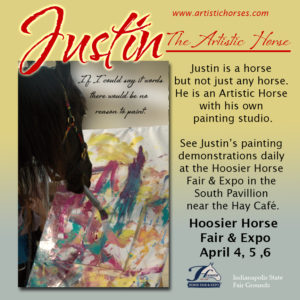 See Justin The Artistic Horse at The Hoosier Horse Fair.